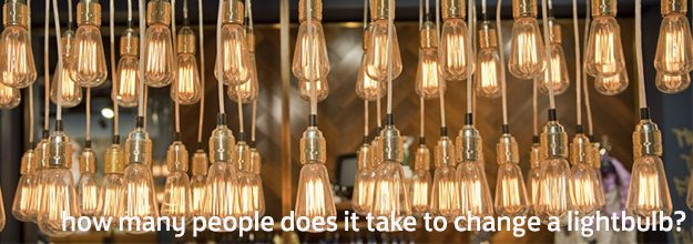How many people does it take to change a lightbulb?