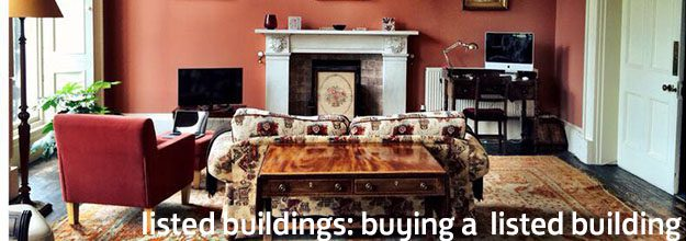 Listed Buildings – Buying a Listed Building